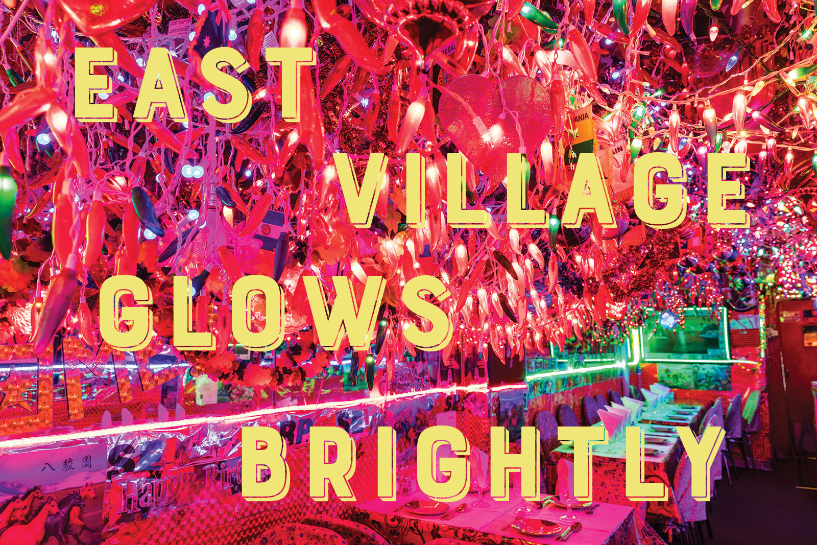 East Village Glows Brightly